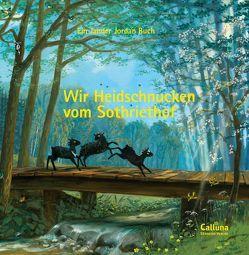 Wir Heidschnucken vom Sothriethof von Jander,  Anna K., Jordan,  Klaus