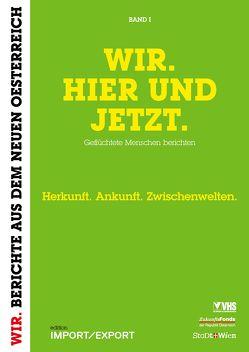 WIR. HIER UND JETZT. Band I von Schmiederer,  Ernst