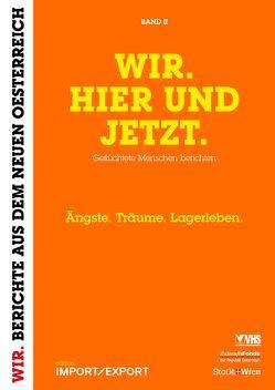 WIR. HIER UND JETZT. (Band II) von Schmiederer,  Ernst