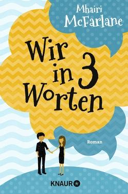 Wir in drei Worten von Dufner,  Karin, Laszlo,  Ulrike, McFarlane,  Mhairi