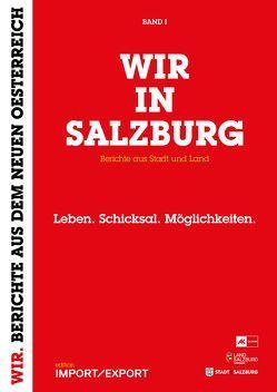 WIR IN SALZBURG I von Laher,  Ludwig, Schmiederer,  Ernst