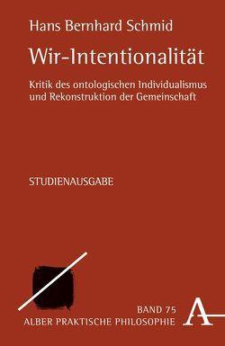 Wir-Intentionalität von Schmid,  Hans Bernhard