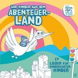 Wir Kinder aus dem Abenteuerland CD von Claus,  Andreas