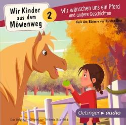 Wir Kinder aus dem Möwenweg – Wir wünschen uns ein Pferd und andere Geschichten (CD) von Boie,  Kirsten
