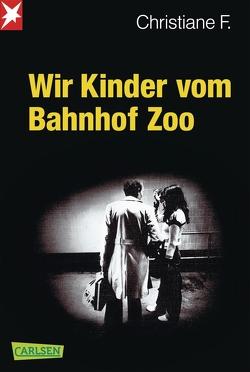 Wir Kinder vom Bahnhof Zoo von F.,  Christiane, Hermann,  Kai, Rieck,  Horst