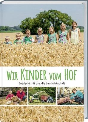 Wir Kinder vom Hof von Laarmann,  Brigitte, Landwirtschaftliches Wochenblatt Westfalen-Lippe