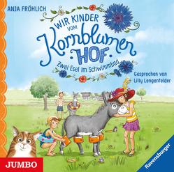 Wir Kinder vom Kornblumenhof von Fröhlich,  Anja