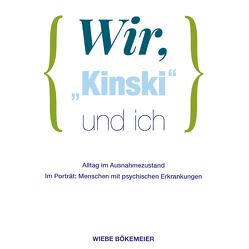 """Wir, """"Kinski"""" und ich"""