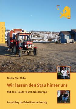 Wir lassen den Stau hinter uns von Ochs,  Dieter Chr.