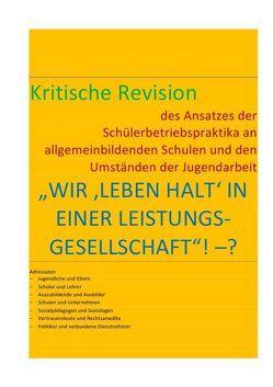 """""""WIR 'LEBEN HALT' IN EINER LEISTUNGS-GESELLSCHAFT""""! –? / WIR 'LEBEN HALT' IN EINER LEISTUNGS-GESELLSCHAFT""""! –? von BRAEG,  BASTIAN"""