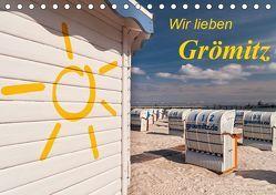 Wir lieben Grömitz (Tischkalender 2019 DIN A5 quer) von Nordbilder