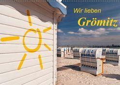 Wir lieben Grömitz (Wandkalender 2019 DIN A2 quer) von Nordbilder