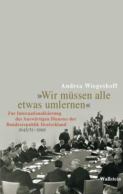 """""""Wir müssen alle etwas umlernen"""" von Wiegeshoff,  Andrea"""