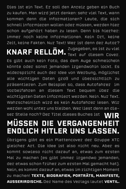 Wir müssen die Vergangenheit endlich Hitler uns lassen von Knarf,  Rellöm