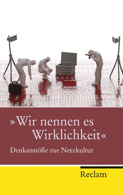 'Wir nennen es Wirklichkeit' von Kemper,  Peter, Mentzer,  Alf, Tillmanns,  Julika