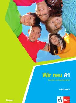 Wir neu A1 (Bayern) von Jenkins-Krumm,  Eva-Maria, Motta,  Giorgio