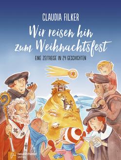 Wir reisen hin zum Weihnachtsfest von Filker,  Claudia, Konrad,  Volker