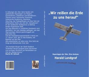 """""""Wir reißen die Erde zu uns herauf"""" von Landgraf,  Harald"""