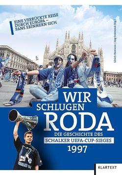 Wir schlugen Roda von Homann,  Ulrich, Seveneick,  Jörg