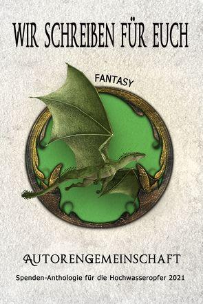 Wir schreiben für euch: Fantasy von Winters,  Sam