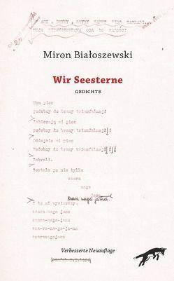 Wir Seesterne von Bialoszewski,  Miron, Kraus,  Dagmara