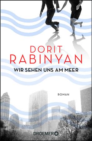 Wir sehen uns am Meer von Rabinyan,  Dorit