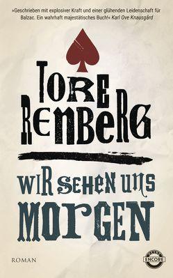 Wir sehen uns morgen von Ranzinger,  Elke, Renberg,  Tore