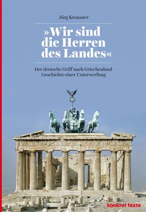 """""""Wir sind die Herren des Landes"""" von Konicz,  Tomasz, Kronauer,  Jörg"""