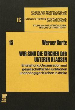 Wir sind die Kirchen der unteren Klassen von Korte,  Werner