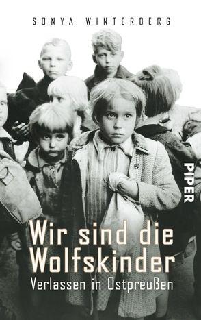 Wir sind die Wolfskinder von Heinermann,  Claudia, Süßmuth,  Rita, Winterberg,  Sonya