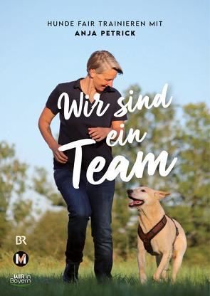 Wir sind ein Team von Petrick,  Anja