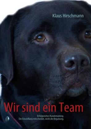 Wir sind ein Team von Hirschmann,  klaus