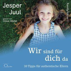 Wir sind für dich da von Juul,  Jesper, Vester,  Claus