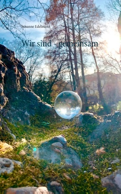 Wir sind – gemeinsam von Edelmann,  Susanne