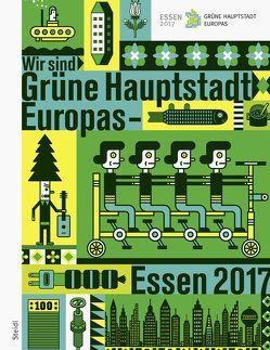 »Wir sind Grüne Hauptstadt Europas – Essen 2017«
