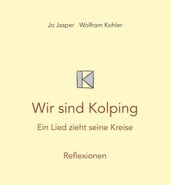 Wir sind Kolping von Jasper,  Jo, Köhler,  Wolfram