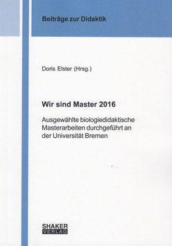 Wir sind Master 2016 von Elster,  Doris