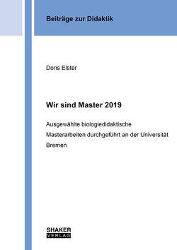 Wir sind Master 2019 von Elster,  Doris