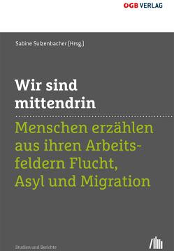 Wir sind mittendrin von Sulzenbacher,  Sabine