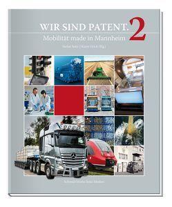 Wir sind Patent². von Endres,  Volker, in der Beek,  Martin, Mertens,  Markus, Neumann,  Oliver, Schumann,  Dirk, Seitz,  Stefan, Steinmann,  Sabine, Urich,  Karin, Wirths,  Achim