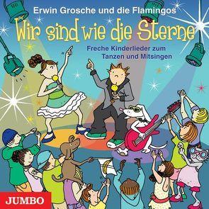 Wir sind wie die Sterne von Grosche,  Erwin