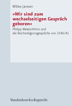 »Wir sind zum wechselseitigen Gespräch geboren« von Janssen,  Wibke