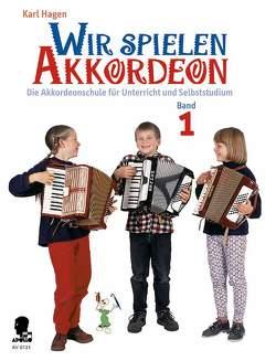 Wir spielen Akkordeon von Hagen,  Karl