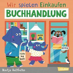 Wir spielen Einkaufen: Buchladen von Holtfreter,  Nastja