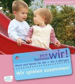 Wir spielen zusammen! von Reuys,  Eva, Viehoff,  Hanne
