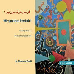 Wir sprechen Persisch CD 1 von Falaki,  Mahmood
