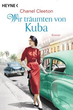 Wir träumten von Kuba von Cleeton,  Chanel, Plassmann,  Jens