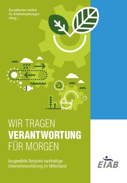 WIR TRGAEN VERANTWORTUNG FÜR MORGEN von Ahrend,  Prof. Dr. Klaus-Michael, Büchner,  Prof. Dr. Lutz