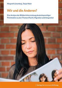 Wir und die Anderen? von Lünenborg,  Margreth, Maier,  Tanja