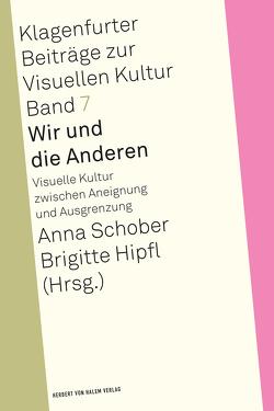 Wir und die Anderen von Hipfl,  Brigitte, Schober,  Anna